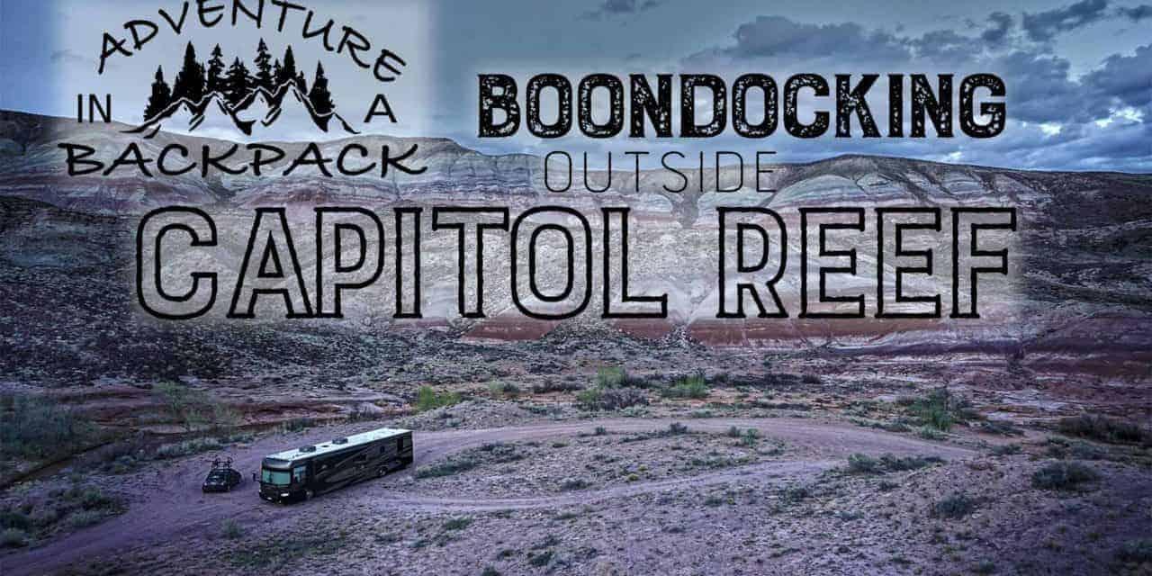 Boondocking Near Capitol Reef