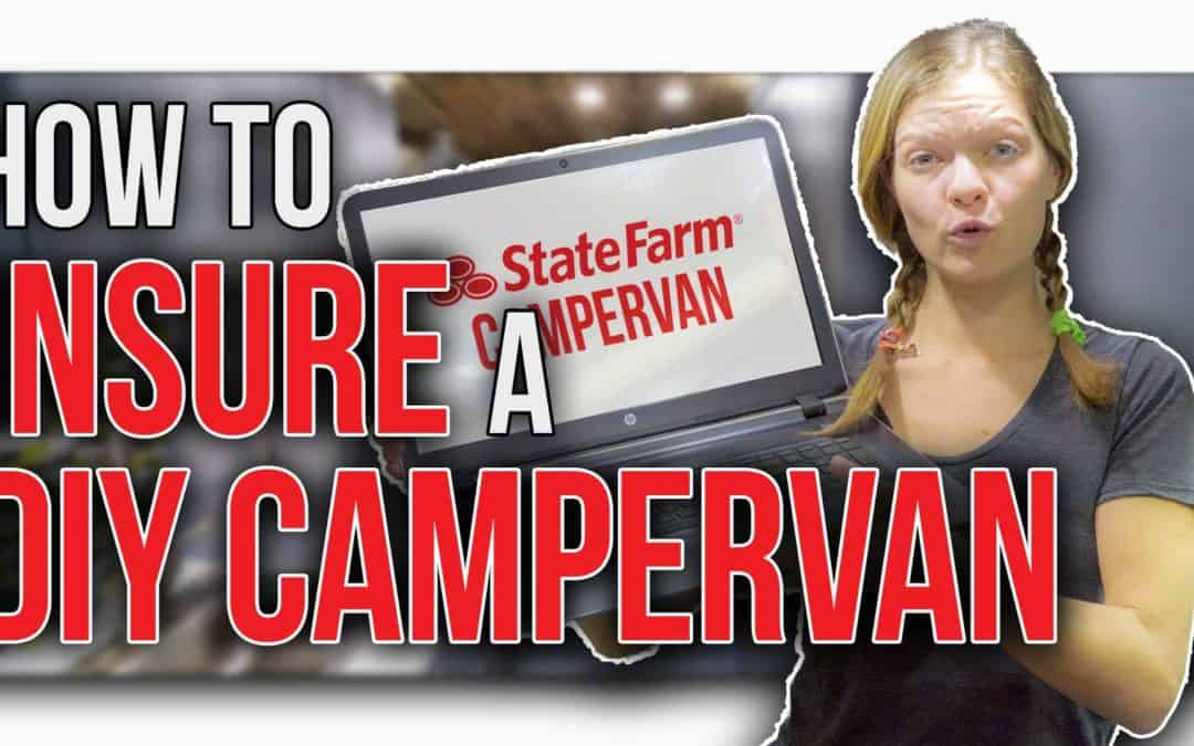 How to Insure a DIY Campervan
