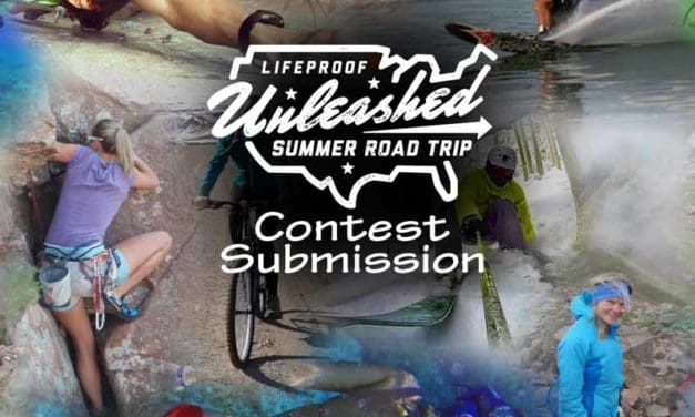 LifeProof Unleashed Summer Road Trip Contest